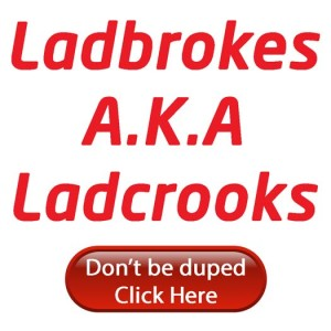 Ladbrokes are Ladcrooks