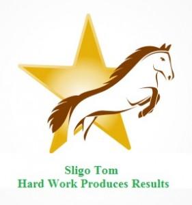 Sligo Tom Hard work produces results